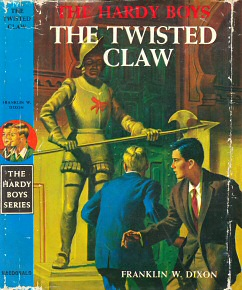 hardy boys the twisted claw A series of museum thefts launch the hardy boys on this baffling mystery rare collections of ancient pirate treasure are being stolen, so frank and joe are asked to stake out the black parrot, a suspicious freighter docked in bayport harbor this whirlwind chase after a self-styled pirate king in the caribbean stronghold of the empire of the twisted claw makes a gripping tale of suspense and high adventure.
